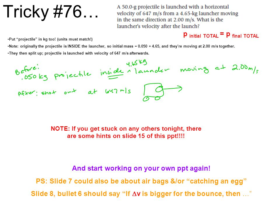 Tricky #76… p initial TOTAL = p final TOTAL