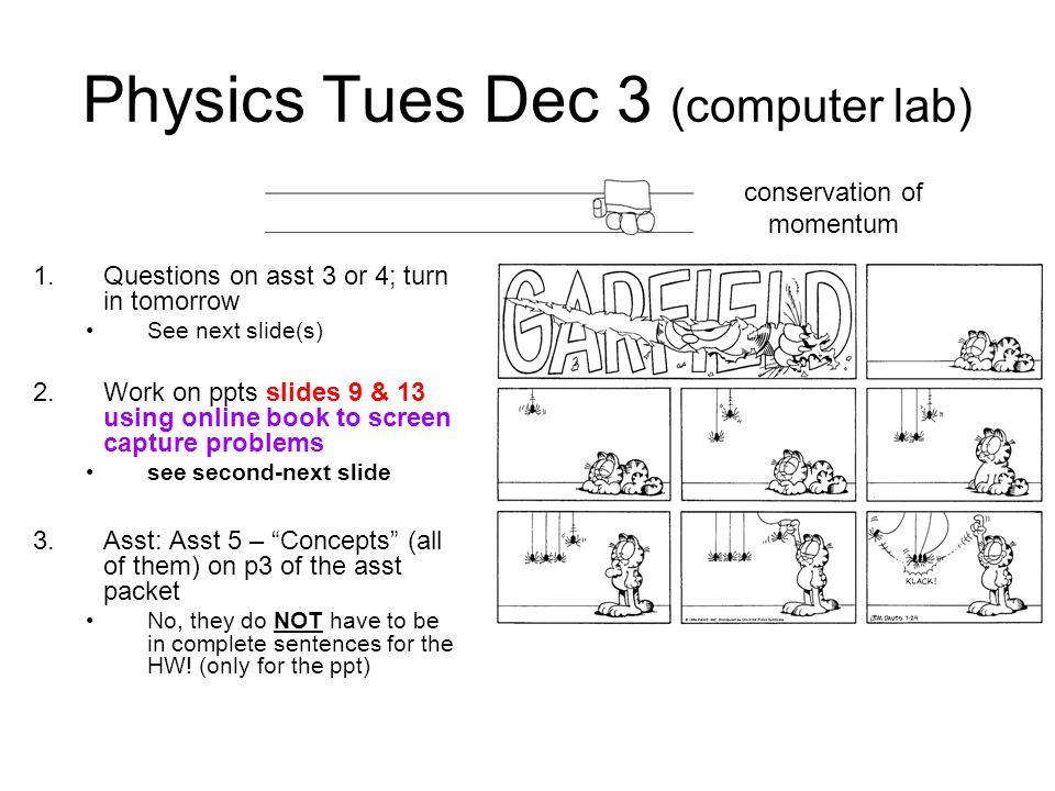Physics Tues Dec 3 (computer lab)