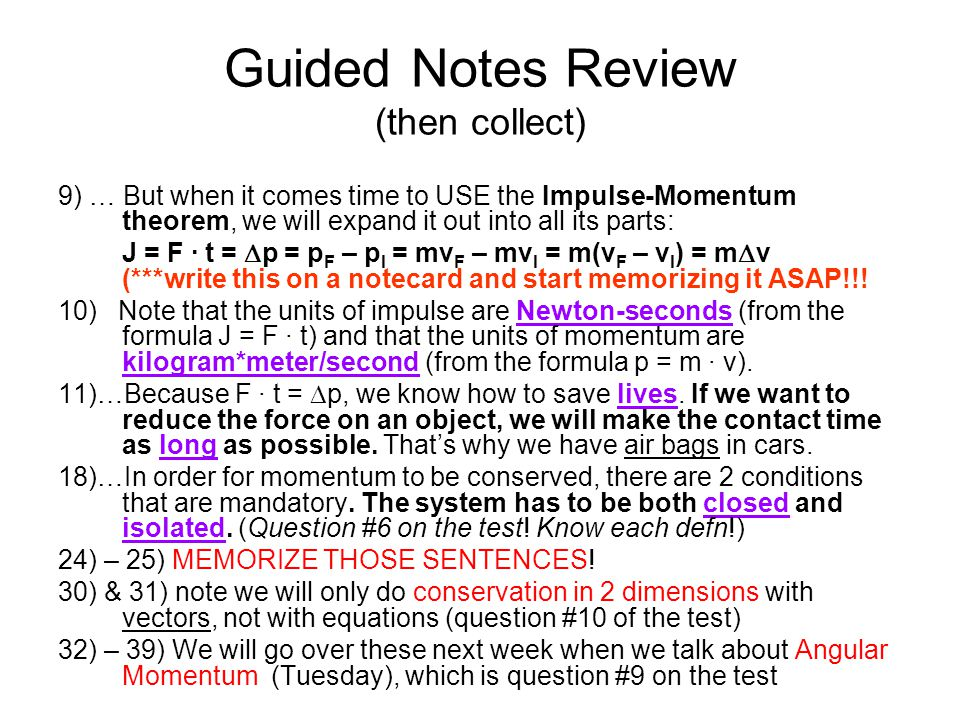 Guided Notes Review (then collect)