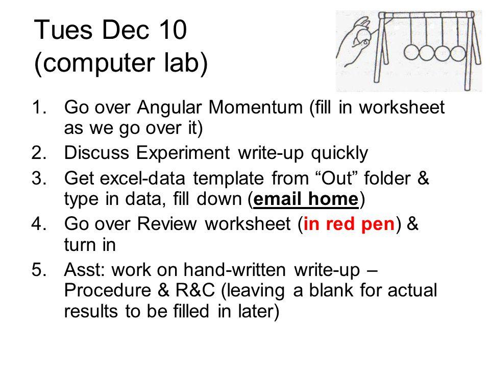 Tues Dec 10 (computer lab)