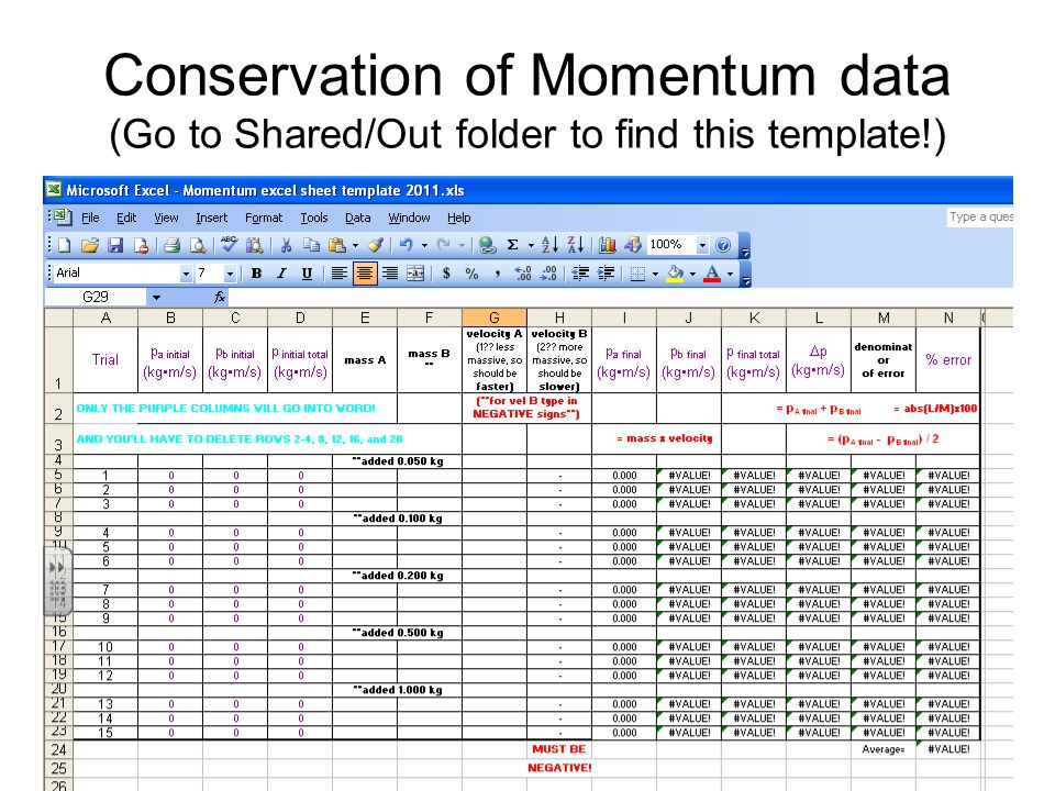 Conservation of Momentum data (Go to Shared/Out folder to find this template!)
