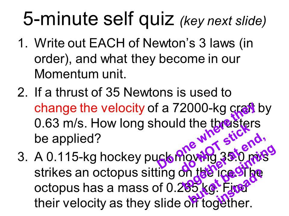 5-minute self quiz (key next slide)