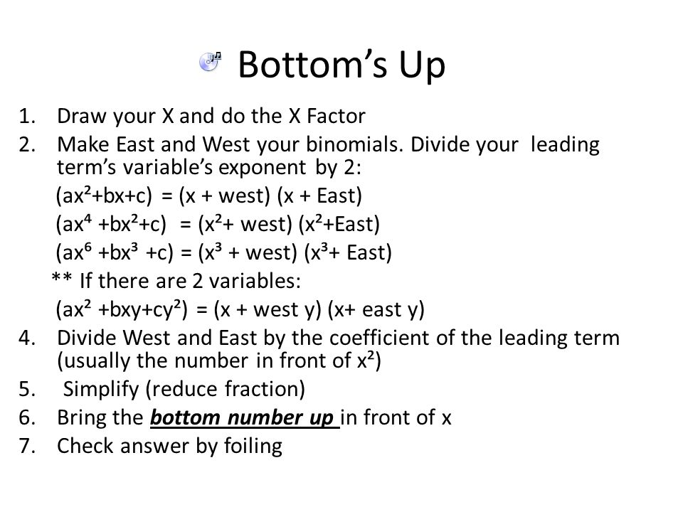 Bottom's Up Draw your X and do the X Factor