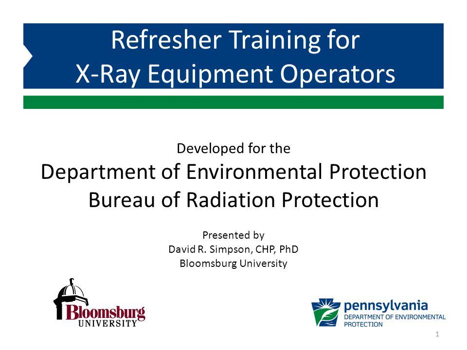 Refresher Training for X-Ray Equipment Operators