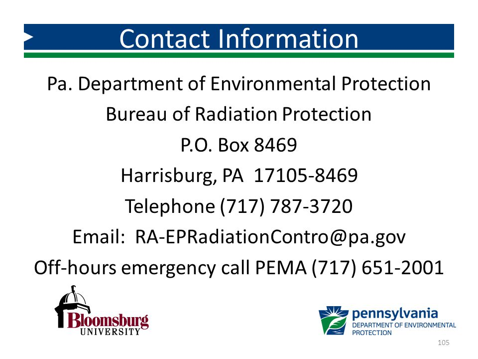 Contact Information Pa. Department of Environmental Protection. Bureau of Radiation Protection. P.O. Box 8469.