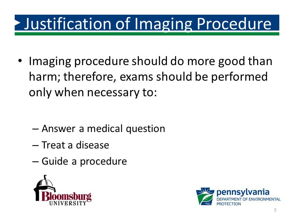 Justification of Imaging Procedure