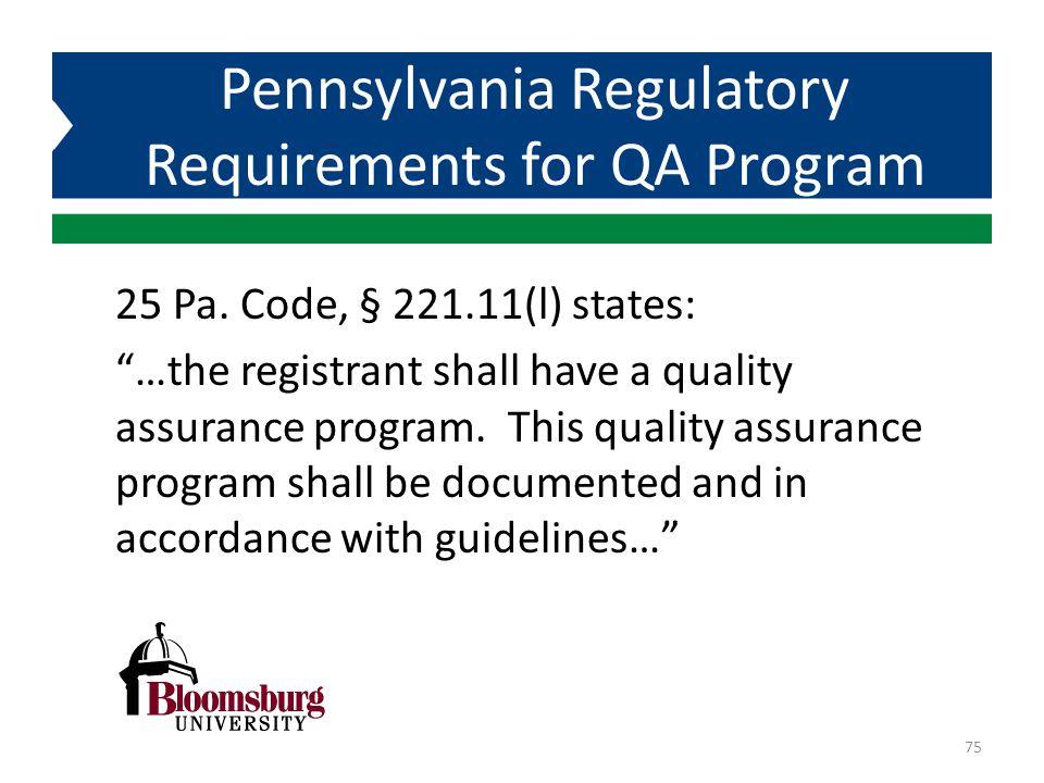 Pennsylvania Regulatory Requirements for QA Program