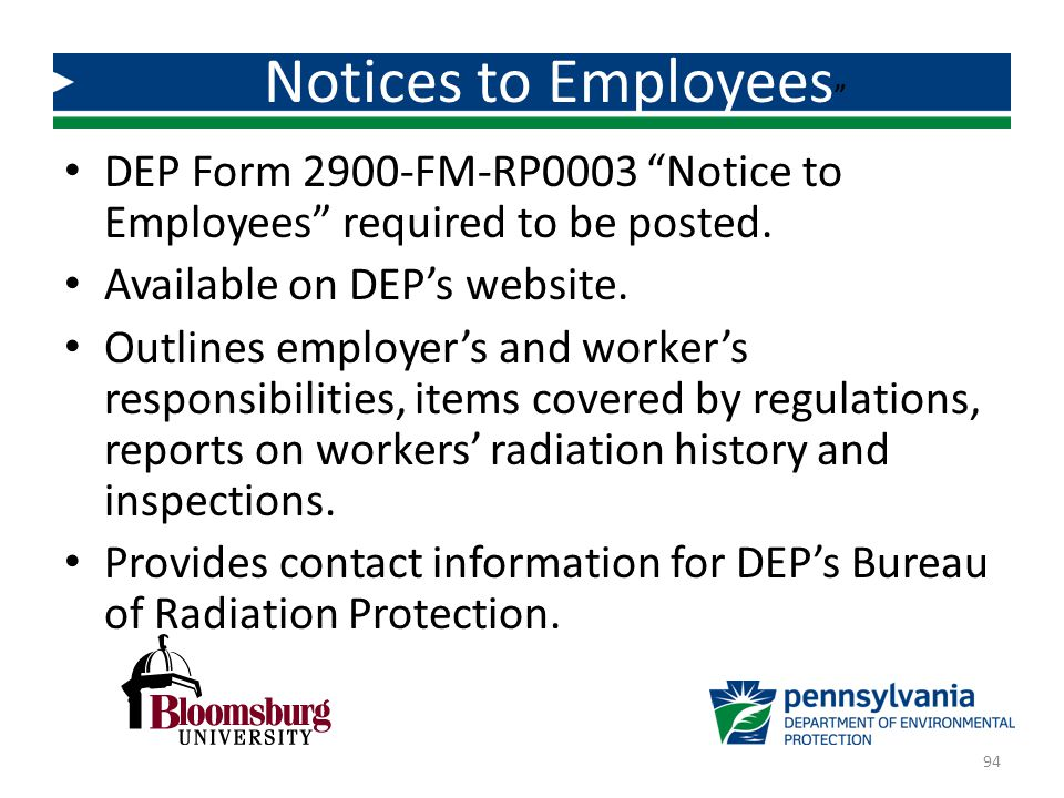 Notices to Employees DEP Form 2900-FM-RP0003 Notice to Employees required to be posted. Available on DEP's website.