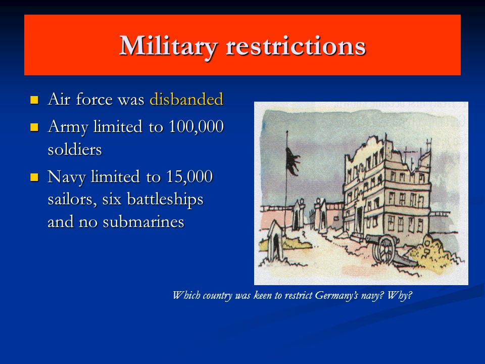Military restrictions