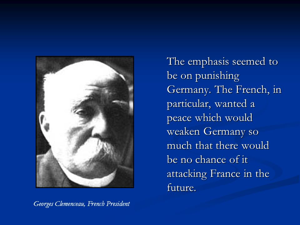 Georges Clemenceau, French President