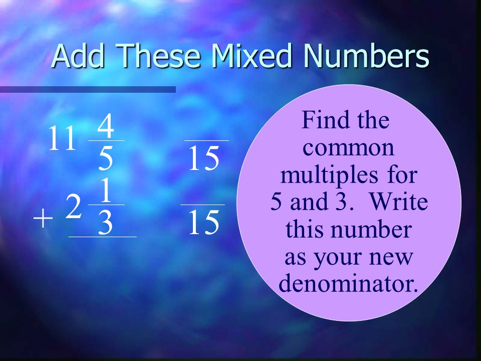 Add These Mixed Numbers