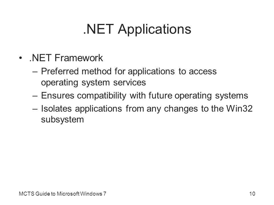 .NET Applications .NET Framework