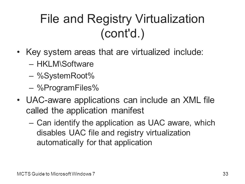 File and Registry Virtualization (cont d.)