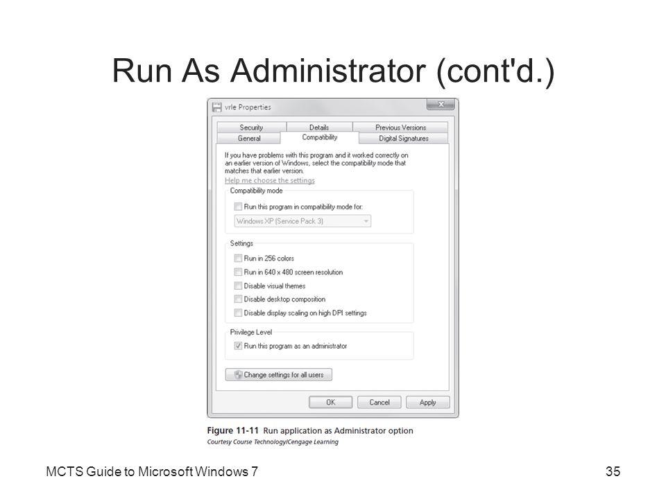 Run As Administrator (cont d.)