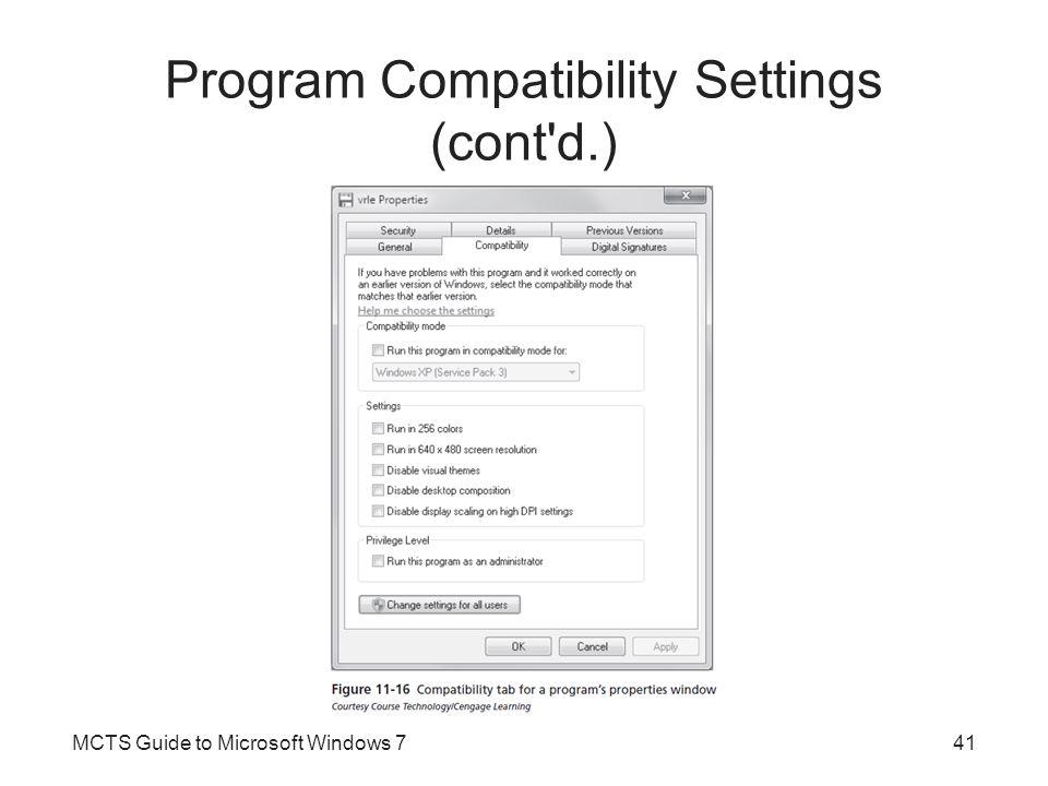 Program Compatibility Settings (cont d.)