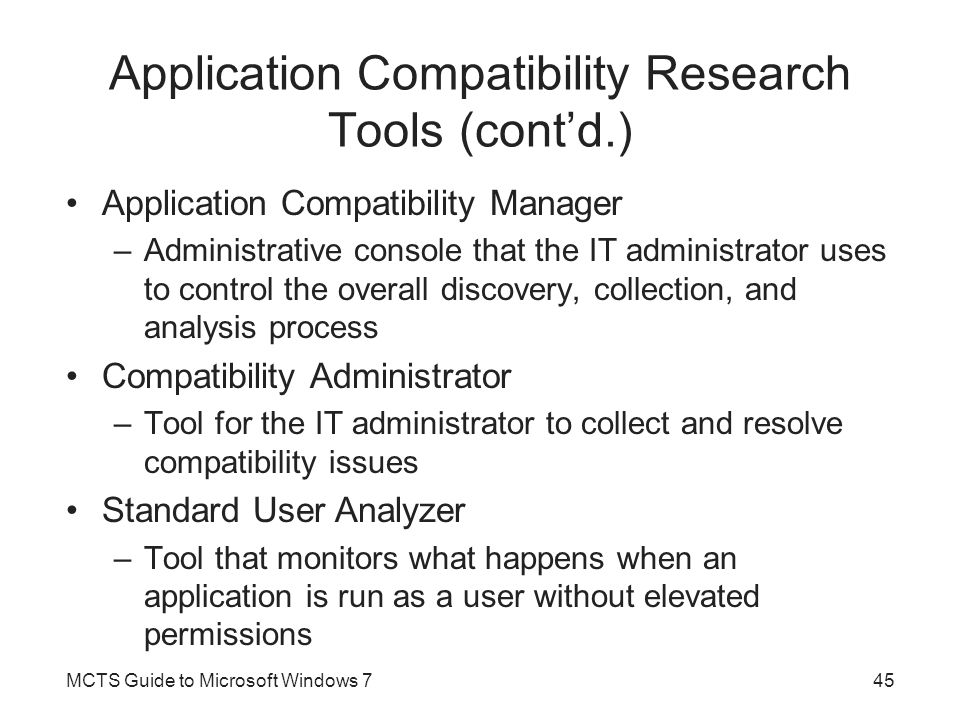Application Compatibility Research Tools (cont'd.)