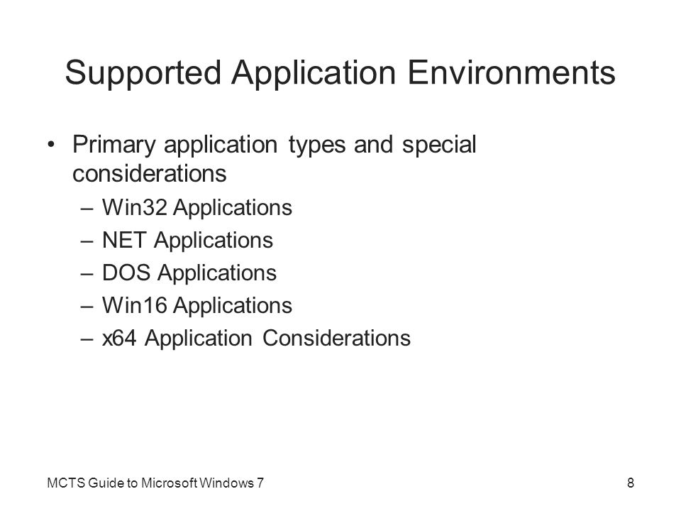 Supported Application Environments
