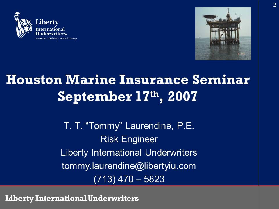 Houston Marine Insurance Seminar September 17th, 2007