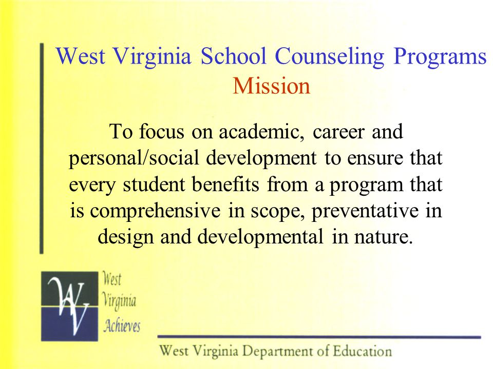 West Virginia School Counseling Programs Mission