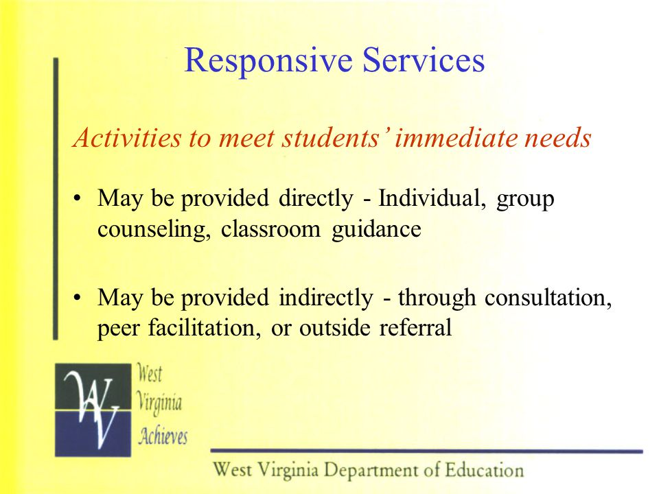 Responsive Services Activities to meet students' immediate needs