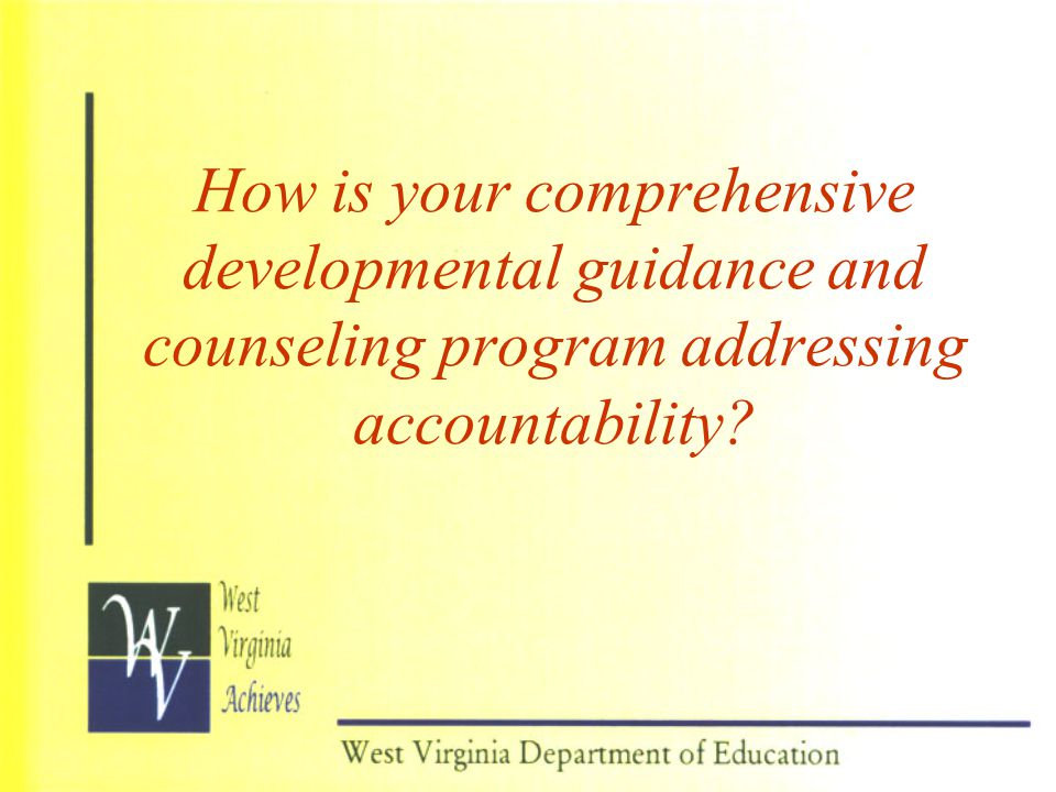 How is your comprehensive developmental guidance and counseling program addressing accountability