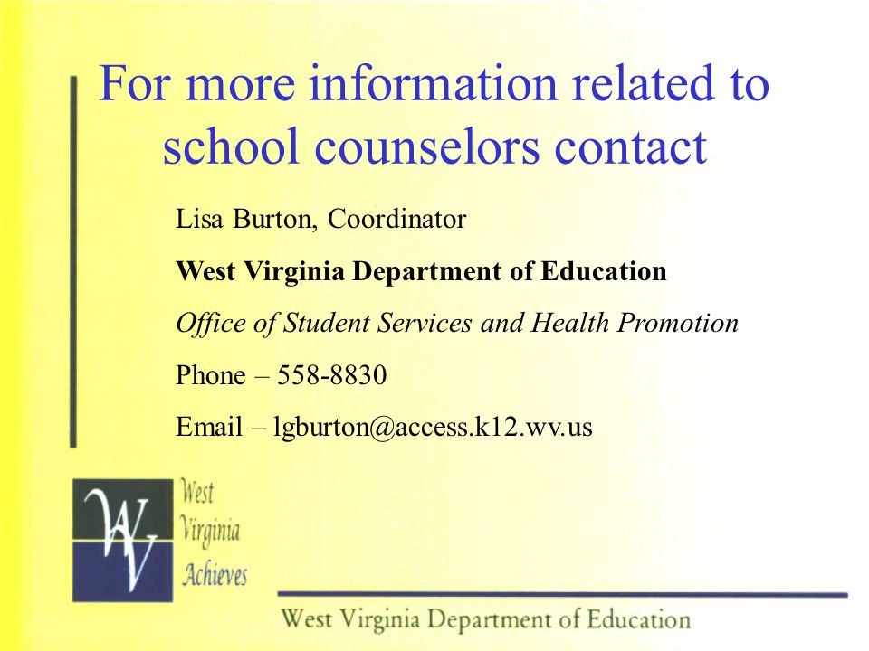 For more information related to school counselors contact