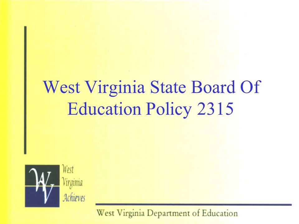 West Virginia State Board Of Education Policy 2315