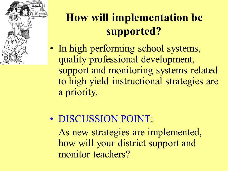 How will implementation be supported