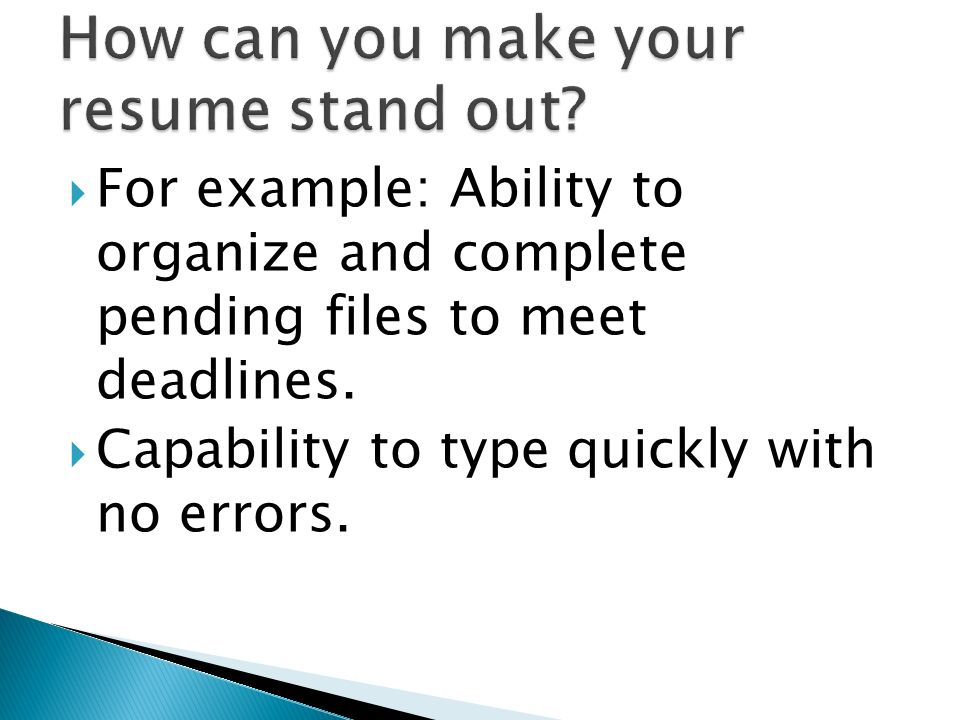 How can you make your resume stand out