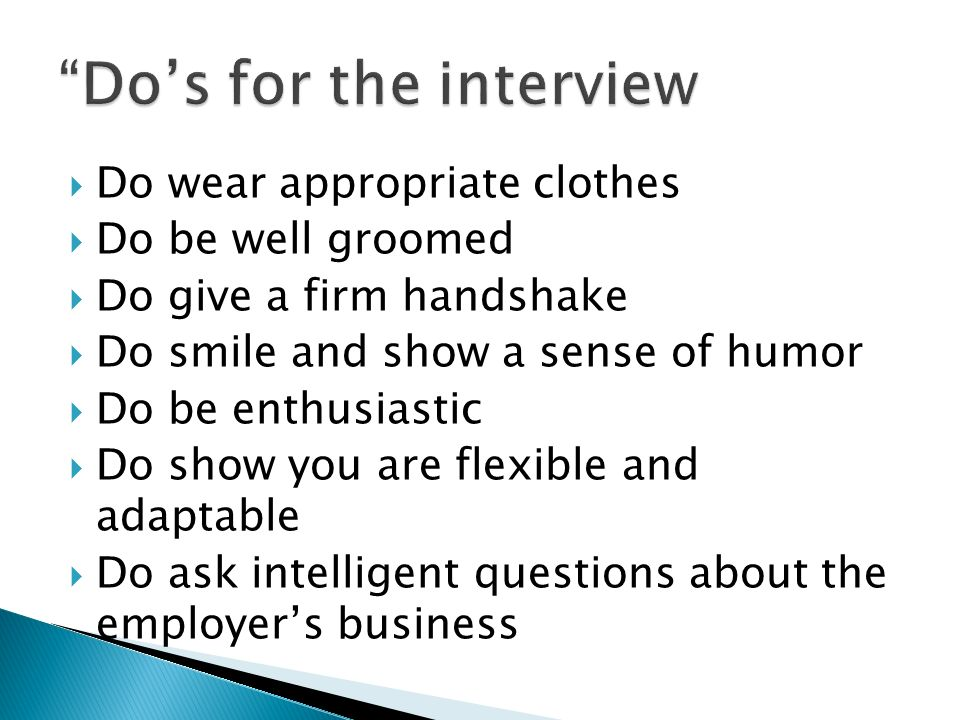 Do's for the interview