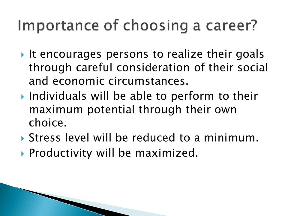 Importance of choosing a career