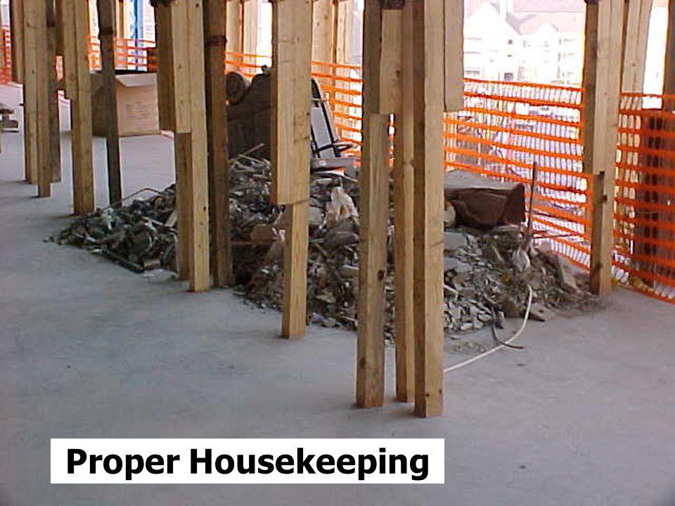 Proper Housekeeping