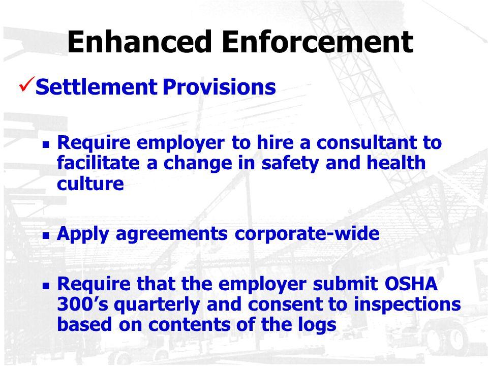 Enhanced Enforcement Settlement Provisions