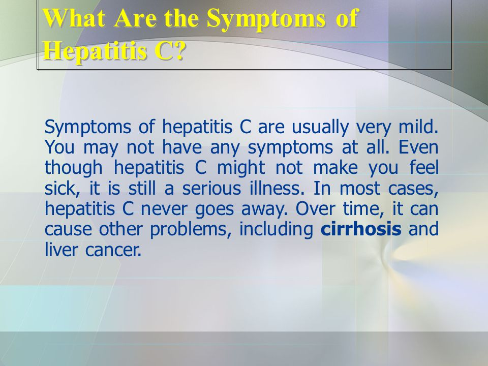 What Are the Symptoms of Hepatitis C