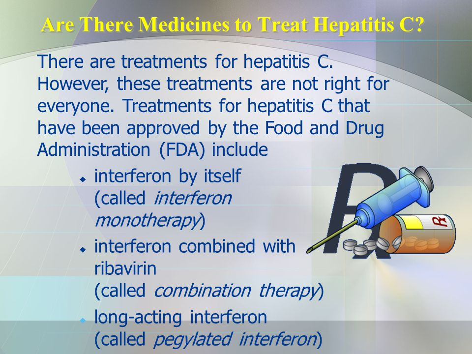 Are There Medicines to Treat Hepatitis C
