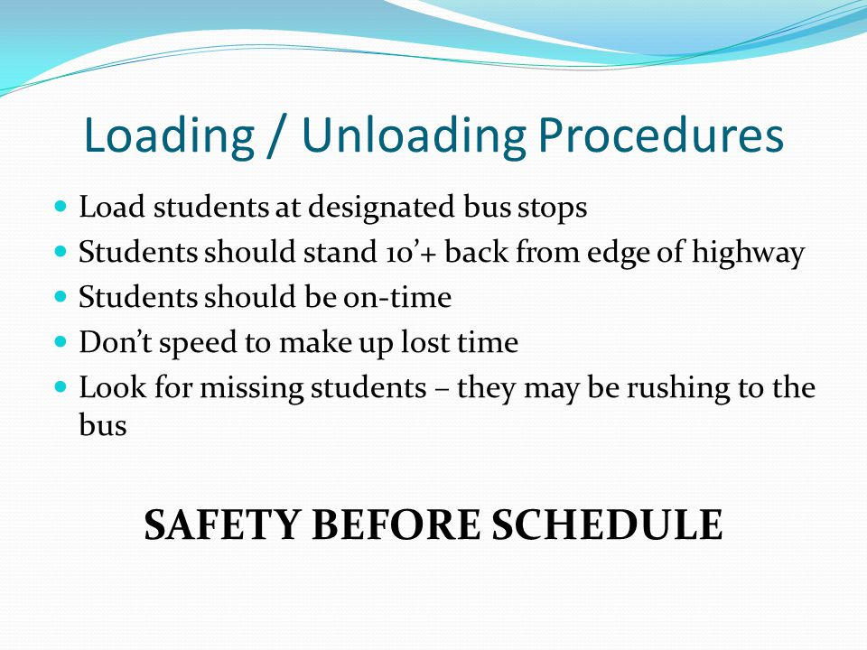 Loading / Unloading Procedures