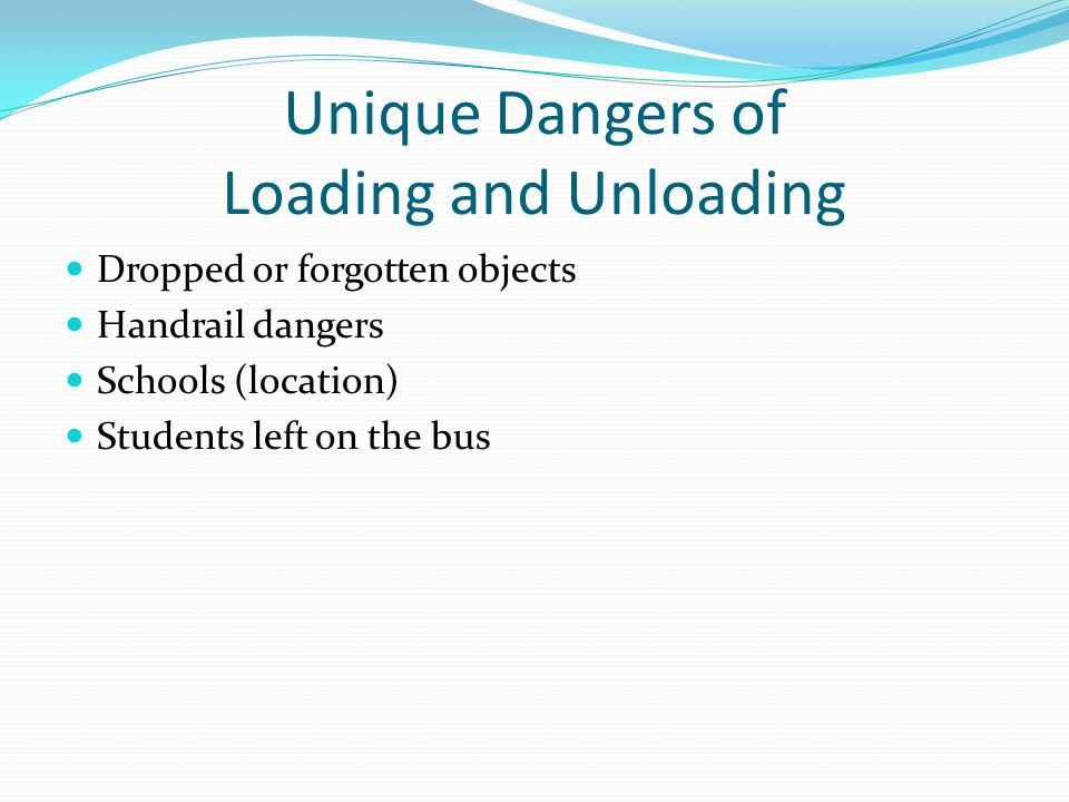 Unique Dangers of Loading and Unloading