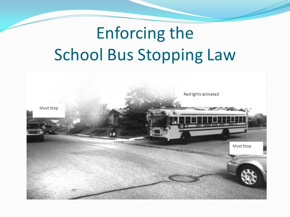Enforcing the School Bus Stopping Law