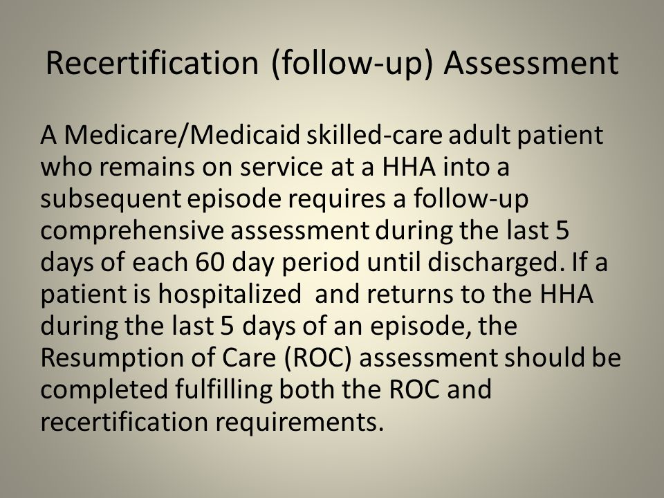 Recertification (follow-up) Assessment