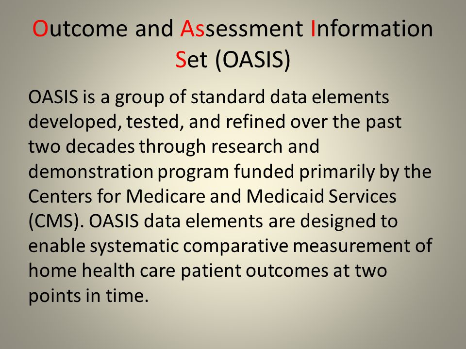 Outcome and Assessment Information Set (OASIS)