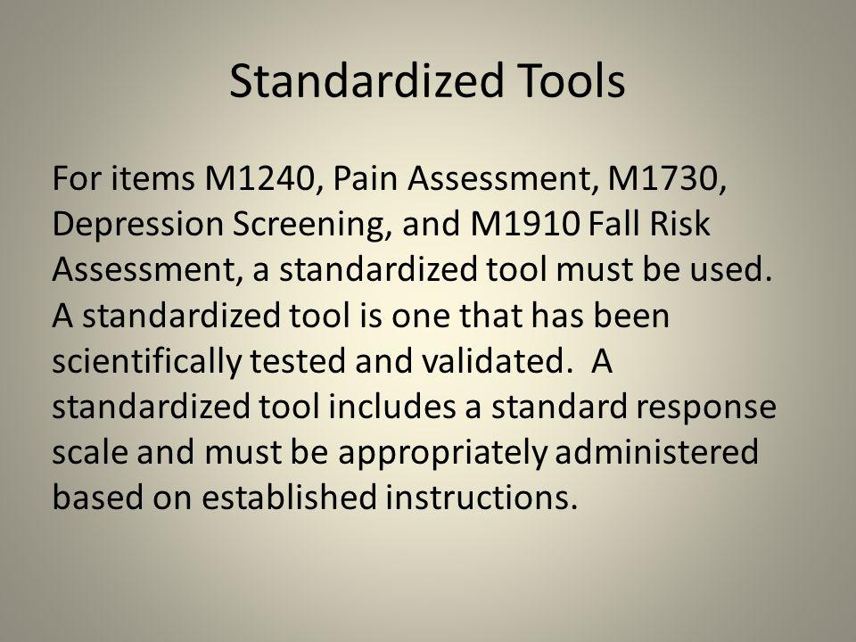 Standardized Tools
