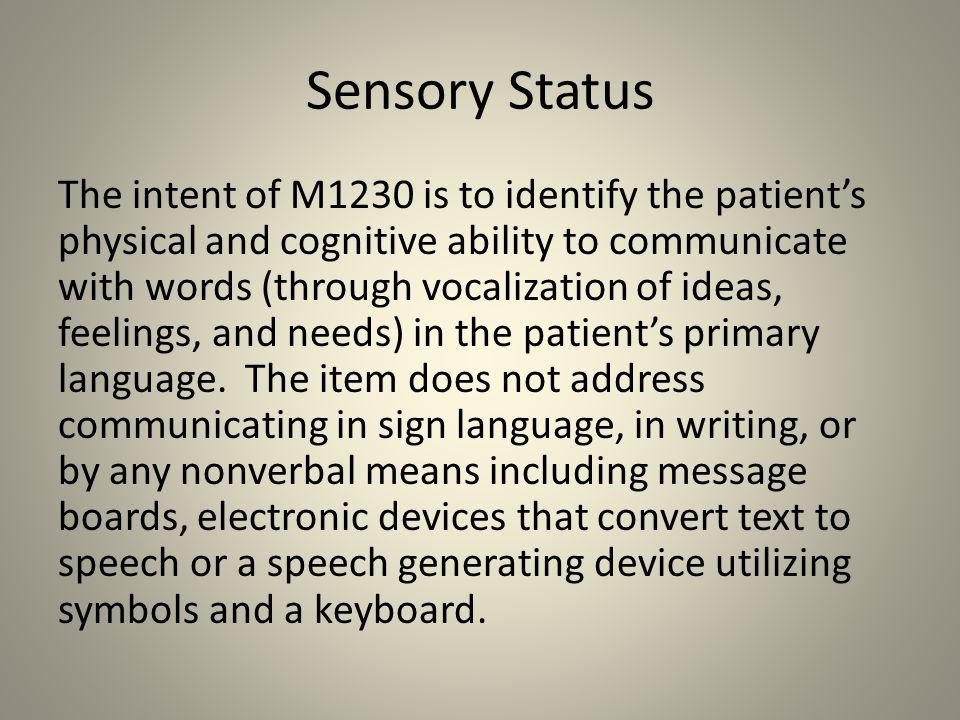 Sensory Status