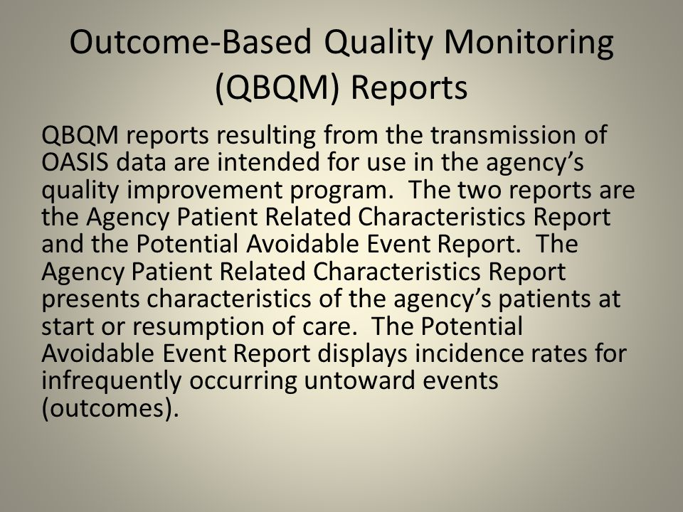 Outcome-Based Quality Monitoring (QBQM) Reports