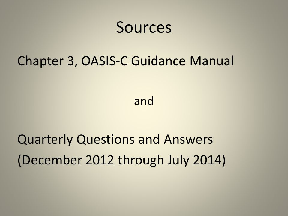 Sources Chapter 3, OASIS-C Guidance Manual