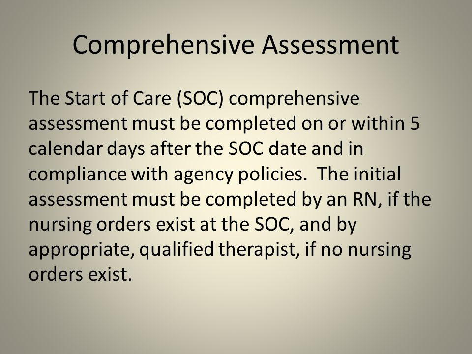 Comprehensive Assessment