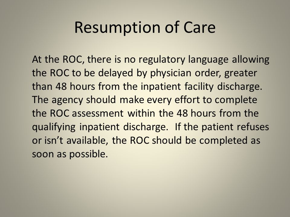 Resumption of Care
