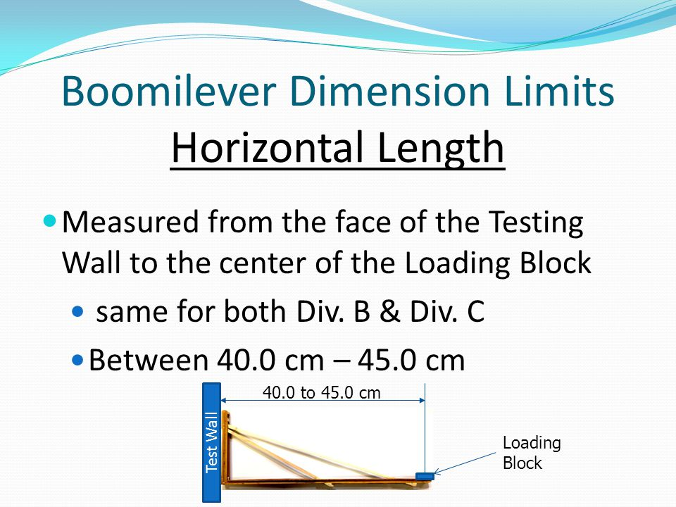Boomilever Dimension Limits Horizontal Length