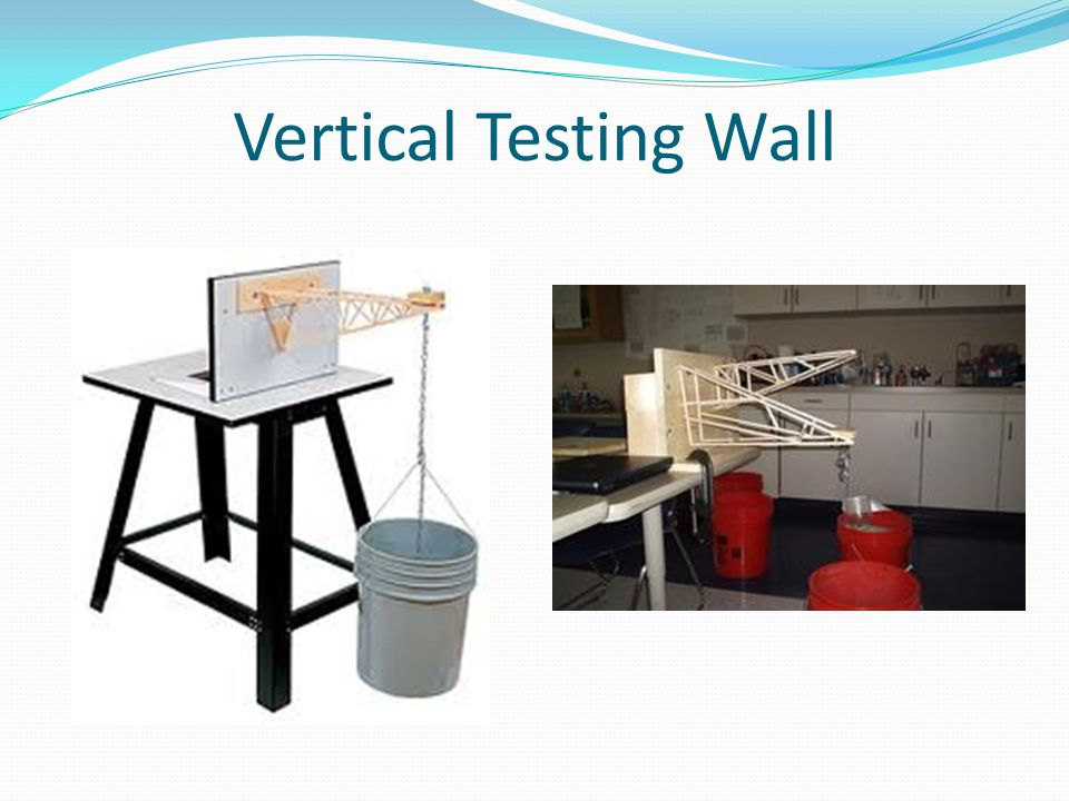 Vertical Testing Wall