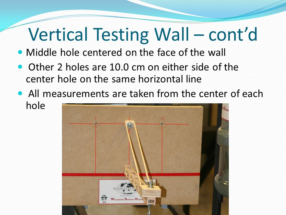 Vertical Testing Wall – cont'd