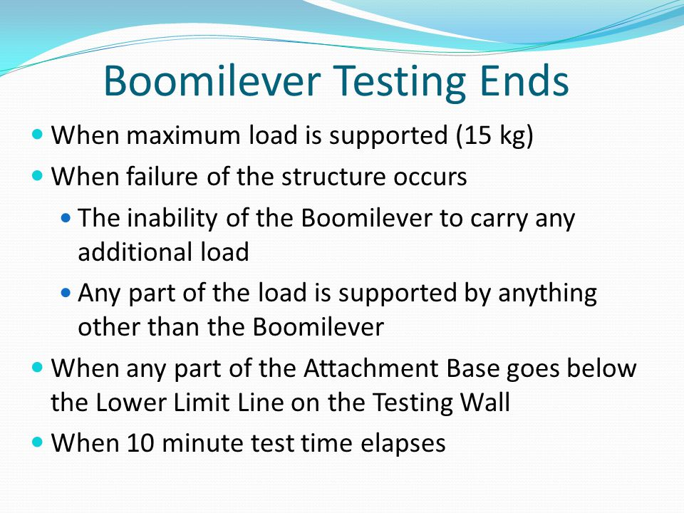 Boomilever Testing Ends